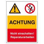 Warn- Verbots- Kombischild Achtung nicht einschalten Reparaturarbeiten Produktbild
