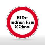 Hinweisschild - Verbotszeichen mit Text nach Wahl Produktbild