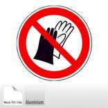 Verbotsschild -Benutzen von Handschuhen verboten Produktbild