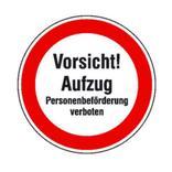 Hinweisschild - Vorsicht! Aufzug Personenbeförderung verboten Produktbild