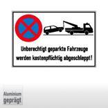 Haltverbotsschild - Unberechtigt geparkte Fahrzeuge werden kostenpflichtig abgeschleppt! Produktbild
