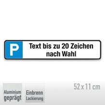 Parkplatzschild Symbol: P, mit max. 20 Zeichen Text nach Wahl