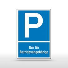 Parkplatzschild Symbol: P, Nur für Betriebsangehörige