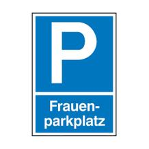 Parkplatzschild - Symbol: P - Text: Frauenparkplatz