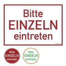 Türmarkierung - Wartebereich - Hinweisschild Bitte EINZELN eintreten!