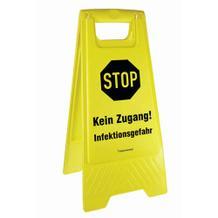 Warnaufsteller - Kein Zugang! Infektionsgefahr!