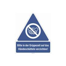 Gebots-Kombischild - Bitte in der Grippezeit auf das Händeschütteln verzichten! - Hartschaum