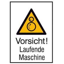 Warn-Kombischild - Vorsicht! Laufende Maschine