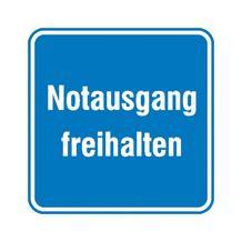 Hinweisschild - Betriebskennzeichnung - Notausgang freihalten