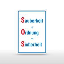 Hinweisschild - Sauberkeit + Ordnung = Sicherheit