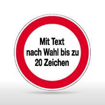 Hinweisschild - Verbotszeichen mit Text nach Wahl