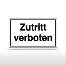 Hinweisschild - Zutritt verboten