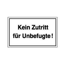 Hinweisschild - Betriebskennzeichnung - Kein Zutritt für Unbefugte!