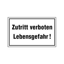 Hinweisschild - Betriebskennzeichnung - Zutritt verboten Lebensgefahr!