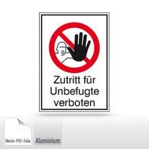 Verbots-Kombischild Zutritt für Unbefugte verboten
