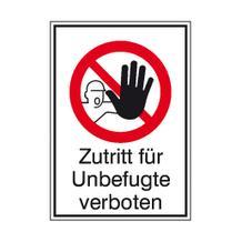 Verbots-Kombischild - Zutritt für Unbefugte verboten