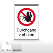 Verbots-Kombischild Durchgang verboten