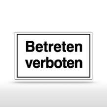 Hinweisschild - Betreten verboten