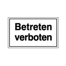 Hinweisschild - Betriebskennzeichnung - Betreten verboten