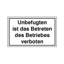 Hinweisschild - Betriebskennzeichnung - Unbefugten ist das Betreten des Betriebes verboten