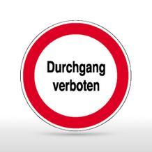 Hinweisschild - Durchgang verboten