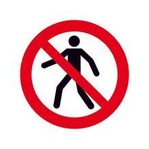 Verbotsschild - Für Fußgänger verboten