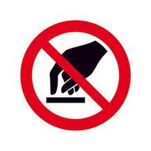 Verbotsschild - Berühren verboten