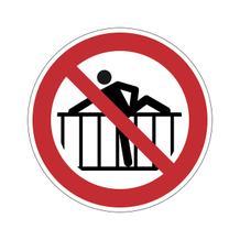 Verbotsschild - Barriere nicht übersteigen
