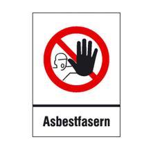 Gefahrstoffkennzeichnung, Verbots-Kombischild - Zutritt für Unbefugte verboten Asbestfasern