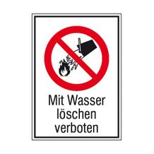 Verbots-Kombischild - Mit Wasser löschen verboten