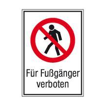 Verbots-Kombischild - Für Fußgänger verboten