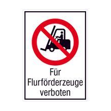 Verbots-Kombischild - Für Flurförderzeuge verboten