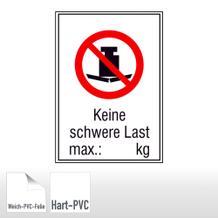 Verbots-Kombischild Keine schwere Last, max.: kg