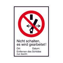 Verbots-Kombischild - Nicht schalten es wird gearbeitet!