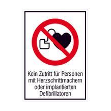 Verbots-Kombischild - Kein Zutritt für Personen mit Herzschrittmachern oder ...