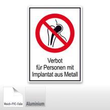 Verbots-Kombischild Kein Zutritt für Personen mit Implantaten aus Metall