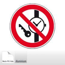 Verbotsschild - Mitführen von Metallteilen oder Uhren verboten
