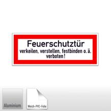 Hinweisschild - Feuerschutztür verkeilen, verstellen, festbinden o.ä. verboten!