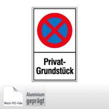 Haltverbotsschild - Privat-Grundstück