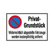 Haltverbot-Kombischild - Symbol: Eingeschränktes Haltverbot- Text: Privat-Grundstück ...