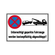 Haltverbot-Kombischild - Symbol: Absolutes Haltverbot - Text: Unberechtigt geparkte Fahrzeuge ...