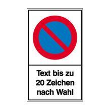 Haltverbot-Kombischild - Symbol: Eingeschränktes Haltverbot - mit Text nach Wahl