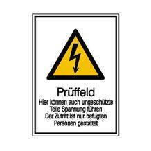 Warn-Kombischild - Prüffeld hier können auch ungeschützte Teile ...