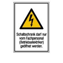 Warn-Kombischild - Schaltschrank darf nur von Fachpersonal geöffnet werden