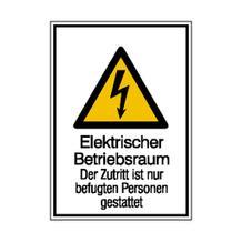 Warn-Kombischild - Elektrischer Betriebsraum - Der Zutritt ist nur befugten Personen gestattet