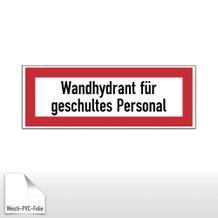 Hinweisschild für die Feuerwehr Wandhydrant für geschultes Personal