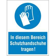 Gebots-Kombischild - In diesem Bereich Schutzhandschuhe tragen!