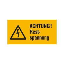 Warn-Kombischild - Achtung! Restspannung