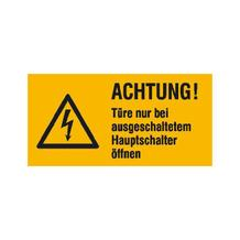 Warn-Zusatzschild - Achtung! Türe nur bei ausgeschaltetem Hauptschalter öffnen
