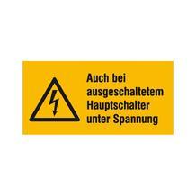Warn-Kombischild - Auch bei ausgeschaltetem Hauptschalter unter Spannung